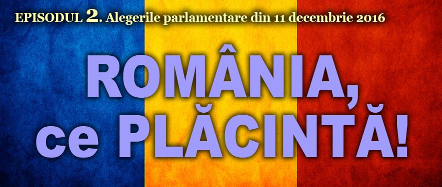 11-oct-2016-ep-2-Placinta-romania